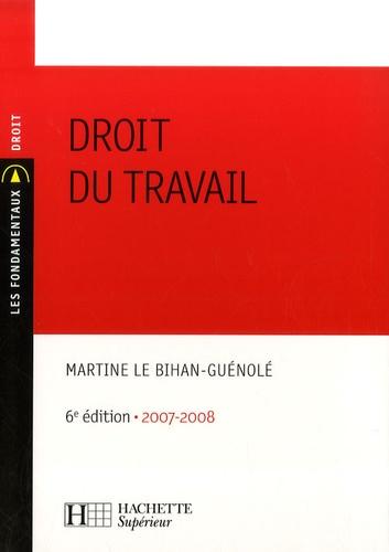 Droit du travail 2e édition - Martine Le Bihan-Guénolé