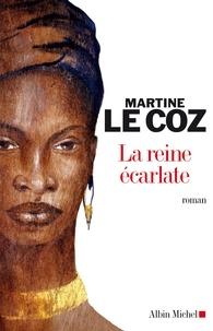 Martine Le Coz et Martine Le Coz - La Reine écarlate.