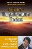 Martine Le Coz - Une petite mesure d'inachevé.