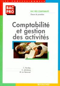 Martine Le Hemonet et Catherine Burday - Comptabilité et gestion des activités - Bac pro comptabilité, classe de première.