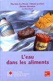 Martine Le Meste et Denis Lorient - L'eau dans les aliments.