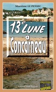 Martine Le Pensec - 13e Lune à Concarneau.