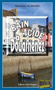 Martine Le Pensec - Bain acide à Douarnenez.
