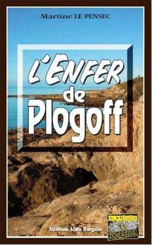 Martine Le Pensec - L'Enfer de Plogoff.
