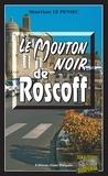 Martine Le Pensec - Le mouton noir de Roscoff - Mystères et suspense à Brest.