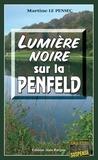 Martine Le Pensec - Lumière noire sur la Penfeld - Polar dans la ville de Brest.