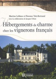 Martine Leblanc et Florence Taïx-Bertrand - Hébergements de charme chez les vignerons français.