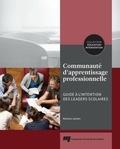 Martine Leclerc - Communauté d'apprentissage professionnelle - Guideàl'intentiondesleadersscolaires.