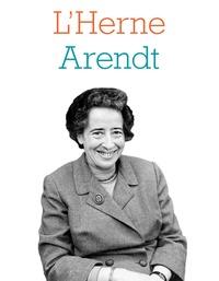 Martine Leibovici et Aurore Mréjen - Hannah Arendt.