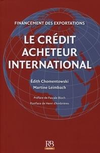 Martine Leimbach et Edith Chomentowski - Financemnet des exportation - Le crédirt acheteur international.
