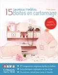 Martine Lintignat - Boites en cartonnage - 15 nouveaux modèles.