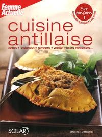 Martine Lizambard - Cuisine antillaise.