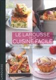 Martine Lizambard et Dominique Lizambard - Le Larousse de la cuisine facile - 500 recettes pour maîtriser les bases en cuisine.
