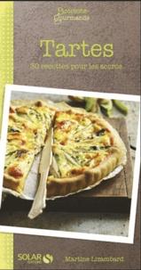 Martine Lizambard - Tartes - 30 recettes pour les accros.