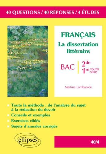 Francais La Dissertation Litteraire Seconde Et Premiere Toutes Series Grand Format
