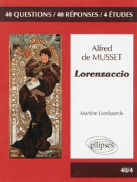 Martine Lombaerde - Lorenzaccio, Alfred de Musset.