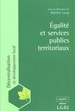 Martine Long - Egalité et services publics territoriaux.