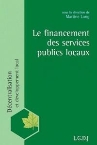 Martine Long - Le financement des services publics locaux.