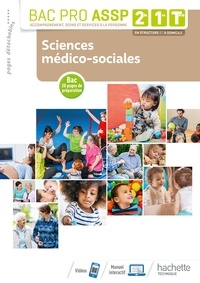 Martine Lovera et Bayol christine Millet - Bac Pro ASSP 2de, 1re, Tle - Sciences médico-sociales.