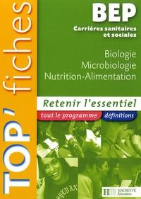 Martine Lovera et Annie Martinez - Biologie, Microbiologie, Nutrition-Alimentation BEP CSS.