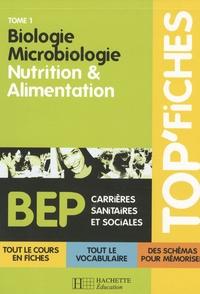 Martine Lovera - Biologie Microbiologie : Tome 1, nutrition et alimentation.