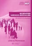 Martine Lovera - Sciences médico-sociales BEP CSS - Livre du professeur.