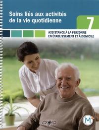 Martine Lussier et Johanne Dulude - Assistance à la personne en établissement et à domicile - Compétence 7, Soins liés aux activités de la vie quotidienne.