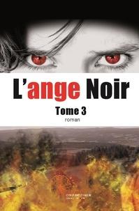Martine Maffly - L'ange noir Tome 3 : .