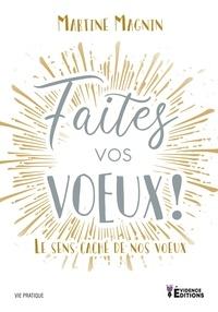 Martine Magnin - Faites vos voeux !.