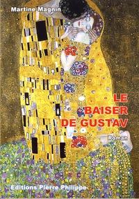 Martine Magnin - Le baiser de Gustav.
