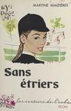 Martine Maizières - Sans étriers.