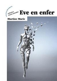 Martine Marie - Eve en enfer.