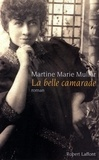 Martine-Marie Muller - La belle camarade.
