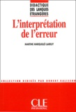 Martine Marquillo Larruy - L'interprétation de l'erreur.