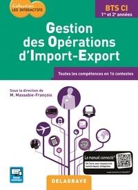 Gestion des opérations dimport-export BTS CI 1re et 2e années - Toutes les compétences en 16 contextes.pdf