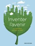 Martine Meireles-Masbernat et Laurent Nicolas - Inventer l'avenir - L'ingénierie se met au vert.