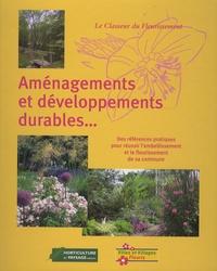 Martine Meunier - Aménagements et développements durables... - Des références pratiques pour réussir l'embellissement et le fleurissement de sa commune.