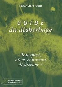 Martine Meunier et  Collectif - Le guide du désherbage - Pourquoi, où et comment désherber ?.