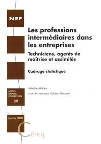 Martine Möbus - Les professions intermédiaires dans les entreprises - Techniciens, agents de maîtrise et assimilés.