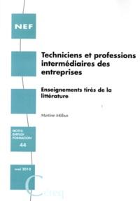 Martine Möbus - Techniciens et professions intermédiaires des entreprises - Enseignements tirés de la littérature.