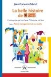 Martine Morel - La belle histoire de Favi - L'entreprise qui croit que l'Homme est bon, Tome 2 : Notre management et nos outils.
