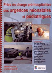 Prise en charge pré-hospitalière des urgence néonatales et pédiatriques - Martine Moussa |