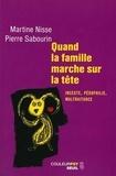 Martine Nisse et Pierre Sabourin - Quand la famille marche sur la tête - Inceste, pédophilie, maltraitance.