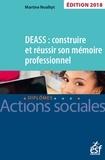 Martine Noalhyt - DEASS : construire et réussir son mémoire.