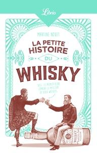 La petite histoire du whisky - Martine Nouet |