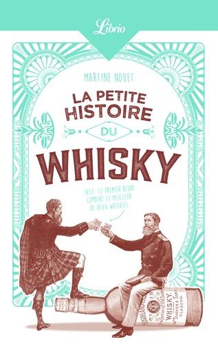 Martine Nouet - La petite histoire du whisky.