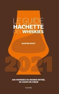 Martine Nouet - Le guide Hachette des whiskies.