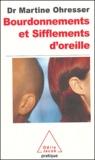 Martine Ohresser - Bourdonnements et sifflements d'oreille.