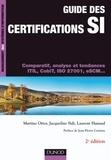 Martine Otter et Jacqueline Sidi - Guide des certifications SI - 2e éd. - Comparatif, analyse et tendances.