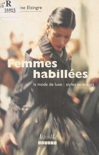 Martine Paoli-Elzingre - Femmes habillées - La mode de luxe, styles et images.